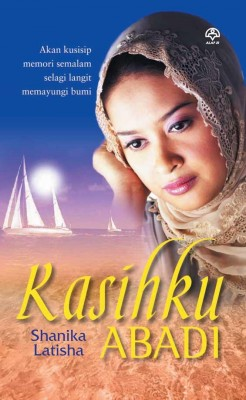 Kasihku Abadi by Shanika Latisha from KARANGKRAF MALL SDN BHD in General Novel category