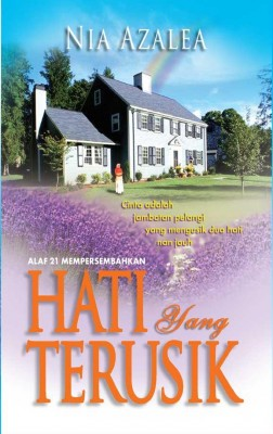 Hati Yang Terusik by Nia Azalea from KARANGKRAF MALL SDN BHD in General Novel category
