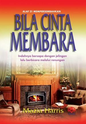 Bila Cinta Membara by Mazia Harris from KARANGKRAF MALL SDN BHD in Romance category