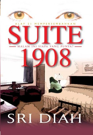 Suite 1908 by Sri Diah from KARANGKRAF MALL SDN BHD in General Novel category