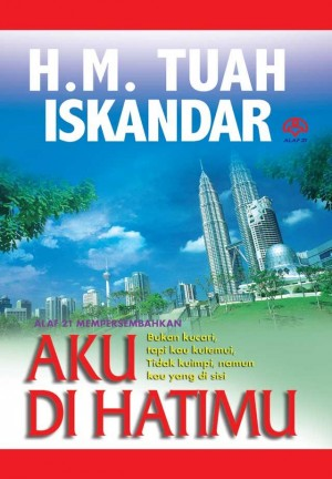 Aku Di Hatimu by DR. HM Tuah Iskandar al-Haj from  in  category