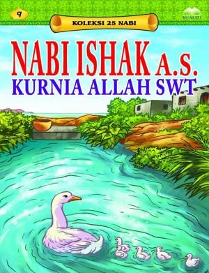 Nabi Ishak a.s. Kurnia Allah SWT by Sulaiman Zakaria from Kualiti Books Sdn Bhd in Islam category