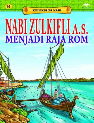 Nabi Zulkifli a.s. Menjadi Raja Rom by Sulaiman Zakaria from Kualiti Books Sdn Bhd in Islam category