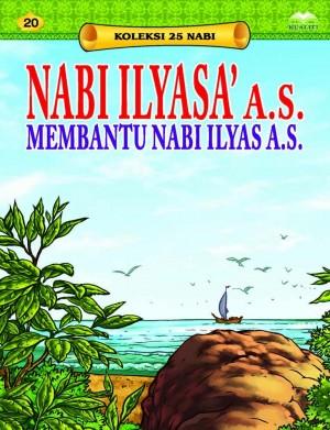 Nabi Ilyasa' a.s. Membantu Nabi Ilyas a.s. by Sulaiman Zakaria from Kualiti Books Sdn Bhd in Islam category