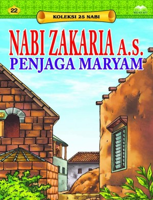Nabi Zakaria a.s. Penjaga Maryam by Sulaiman Zakaria from  in  category