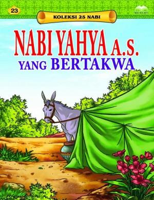Nabi Yahya a.s. yang Bertakwa by Sulaiman Zakaria from Kualiti Books Sdn Bhd in Islam category