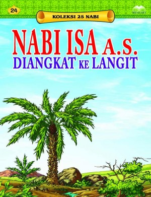 Nabi Isa a.s. Diangkat ke Langit by Sulaiman Zakaria from Kualiti Books Sdn Bhd in Islam category