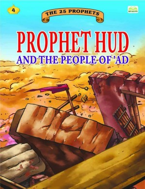 Prophet Hud and the people of 'Ad by Sulaiman Zakaria from Kualiti Books Sdn Bhd in Islam category
