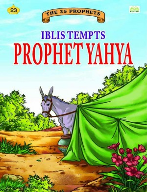 Iblis Tempts Prophet Yahya by Sulaiman Zakaria from Kualiti Books Sdn Bhd in Islam category