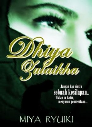Dhiya Zulaikha by Miya Ryuiki from LM Books Paradise in General Novel category