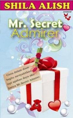 Mr. Secret Admirer by Shila Alish from Lovenovel Enterprise in Romance category