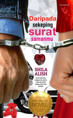 Daripada Sekeping Surat Samanmu by Shila Alish from Lovenovel Enterprise in General Novel category