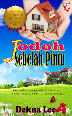 Jodoh Sebelah Pintu by Dekna Lee from Lovenovel Enterprise in General Novel category