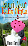 Isteri Aku Kalis Cinta by Mawar Kamila from  in  category