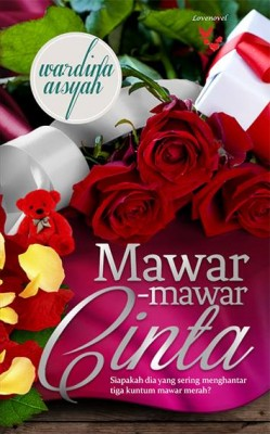 Mawar-mawar Cinta by Wardina Aisyah from Lovenovel Enterprise in General Novel category