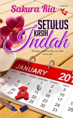 Setulus Kasih Indah by Sakura Ria from Lovenovel Enterprise in General Novel category