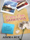 Ceritera Cinta Darwiesha by Adzra Sue from Lovenovel Enterprise in  category