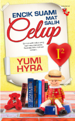 Encik Suami Mat Salih Celup by Yumi Hyra from Lovenovel Enterprise in General Novel category