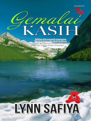 Gemalai Kasih by Lynn Safiya from Lovenovel Enterprise in Romance category