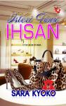 Isteri Tuan Ihsan by Sara Kyoko from Lovenovel Enterprise in  category