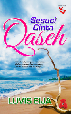 Sesuci Cinta Qaseh by Luvis Eija from Lovenovel Enterprise in Romance category