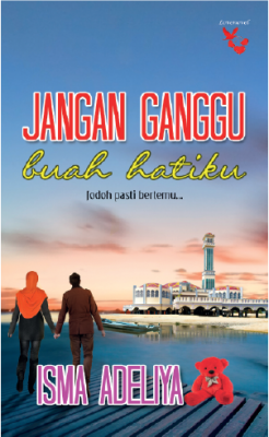 Jangan Ganggu Buah Hatiku by Isma Adeliya from Lovenovel Enterprise in General Novel category