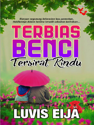 Terbias Benci Tersurat Rindu by Luvis Eija from  in  category
