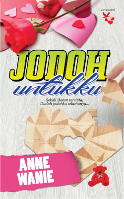 JODOH UNTUKKU by ANNE WANIE from  in  category
