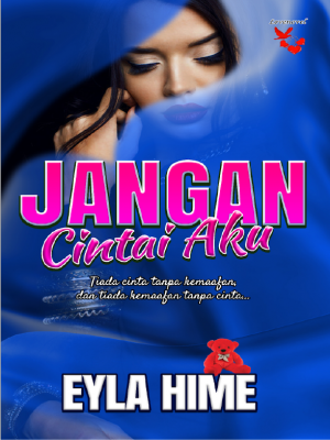 Jangan Cintai Aku by Eyla Hime from Lovenovel Enterprise in  category