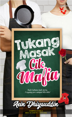 Tukang Masak Cik Mafia by Aein Dhiyauddin from  in  category