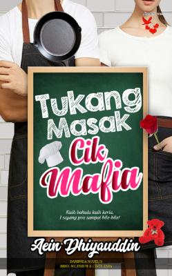 Tukang Masak Cik Mafia by Aein Dhiyauddin from Lovenovel Enterprise in Romance category