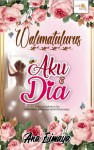 Walimatulurus Aku & Dia by Ana Eimaya from  in  category