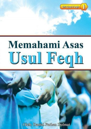 Memahami Asas Usul Fiqh by Danial Farhan bin Dolmat from Muamalah Events in General Academics category