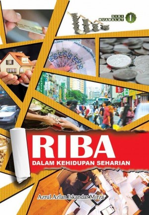 Riba Dalam Kehidupan Seharian by Azrul Azlan Iskandar Mirza from Muamalah Events in Finance & Investments category