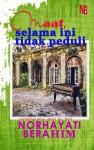Maaf Selama Ini Tidak Peduli by Norhayati Berahim from  in  category