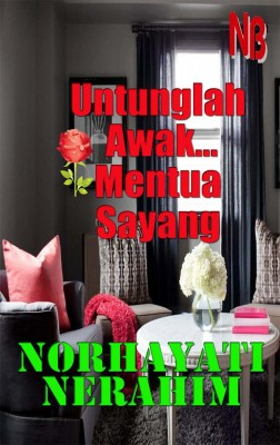 Untunglah Awak Mentua Sayang by Norhayati Berahim from  in  category