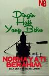Dingin Hati Yang Beku by Norhayati Berahim from  in  category