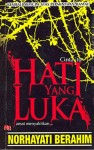 Hati Yang Luka by Norhayati Berahim from  in  category