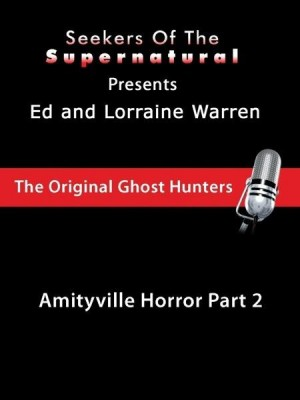 Amityville Part 2 with Ed and Lorraine Warren (Conversations with the Ed and Lorraine Warren) by Taffy Sealyham from OmniMedia Publishing LLC in Religion category