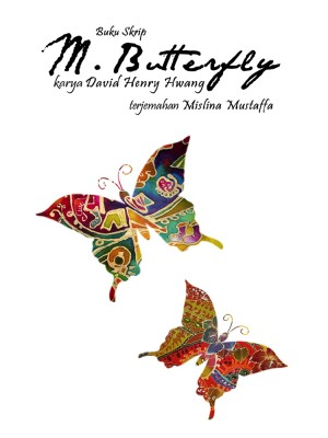 Buku Skrip M.Butterfly by Zahiril Adzim from Orange Dove Sdn Bhd in General Novel category