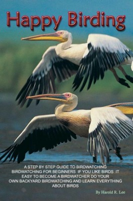 Happy Birding by Harold R. Lee from OUTSIDE THE BOX ebookpublishing in General Novel category