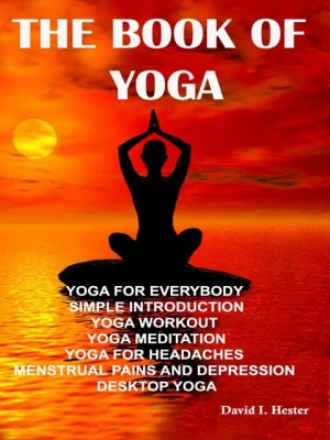 The Book Of Yoga by David I. Hester from  in  category