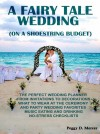 A Fairy Tale Wedding (On A Shoestring Budget) by PeggyD.Mercer from  in  category