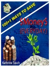 100+1 Ways To Save Money (Everyday) by Kathrine Tasch from  in  category