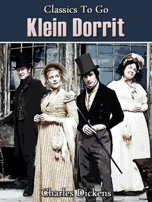 Klein Dorrit by Charles Dickens from OUTSIDE THE BOX ebookpublishing in Children category
