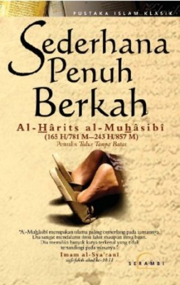 Sederhana Penuh Berkah by Al Harits Al Muhasibi from PT Serambi Ilmu Semesta in Religion category