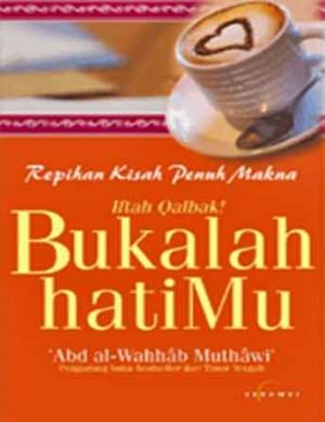 Bukalah Hatimu! by Abd al-Wahhab Muthawi' from  in  category