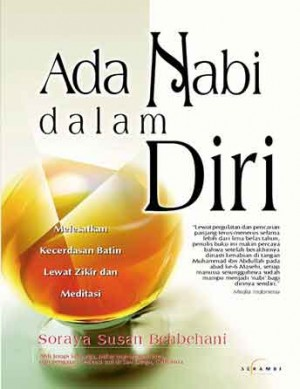 Ada Nabi Dalam Diri by Soraya Susan Behbehani from PT Serambi Ilmu Semesta in Motivation category