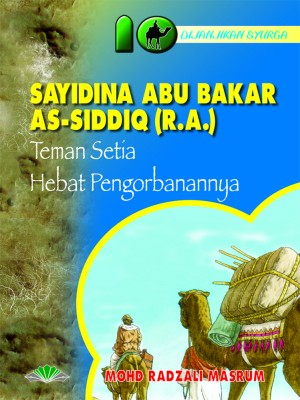Sayidina Abu Bakar As-Siddiqr.a. by Mohd. Radzali Masrum from Pustaka Yamien Sdn Bhd in Islam category