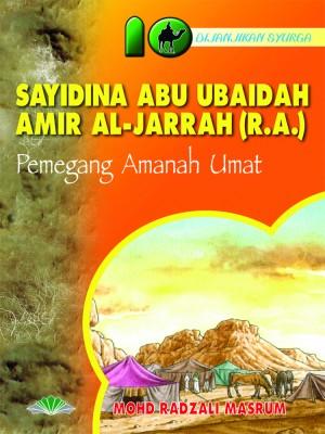 Sayidina Abu Ubaidah Amir Al-Jarrah r.a. by Mohd. Radzali Masrum from Pustaka Yamien Sdn Bhd in Islam category